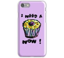 I Need A Cupcake Now (see description for background options) iPhone Case/Skin