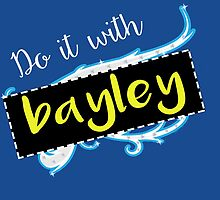 Bayley / Charlotte parody inspired 'Do it with Bayley' shirt by craftdemic