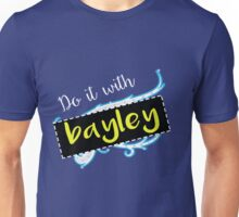 Bayley / Charlotte parody inspired 'Do it with Bayley' shirt Unisex T-Shirt