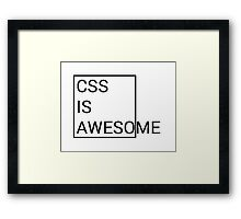 CSS is Awesome Framed Print