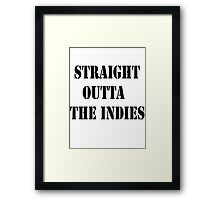 Straight Outta The Indies Framed Print