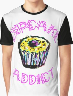 Cupcake Addict  Graphic T-Shirt