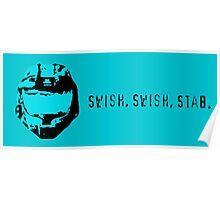 Swish, Swish, Stab Poster