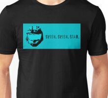 Swish, Swish, Stab Unisex T-Shirt