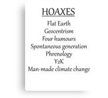 Climate change hoax Canvas Print