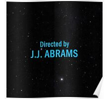 Directed by J. J. Abrams Poster