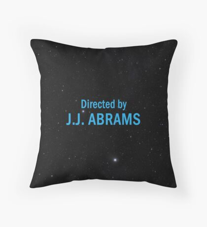Directed by J. J. Abrams Throw Pillow