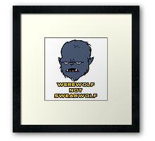 Werewolf not Swearwolf Framed Print