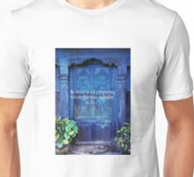 BUDDHA QUOTE ABOUT ANIMALS AND KINDNESS Unisex T-Shirt