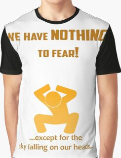 Miscellaneous - nothing to fear Graphic T-Shirt