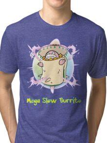 Mega Slow Burrito V2 Tri-blend T-Shirt