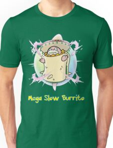 Mega Slow Burrito V2 Unisex T-Shirt