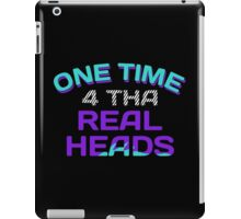 One Time 4 Tha Real Heads Grapes iPad Case/Skin