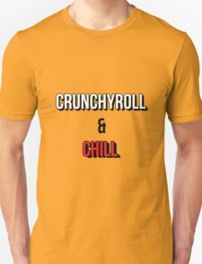 Crunchyroll and Chill - White T-Shirt