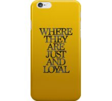 Hufflepuff - Where They are Just and Loyal iPhone Case/Skin