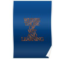 Ravenclaw - Where Those of Wit and Learning Poster