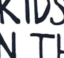 Cool Kids On The Block Sticker