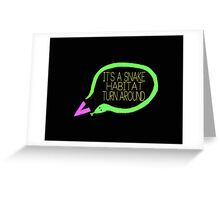 Liam Snake Habitat Tweet Design Greeting Card