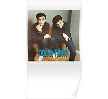 Dolan Twins Poster