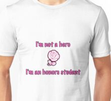 I'm an Honor Student(Rose)- white Unisex T-Shirt