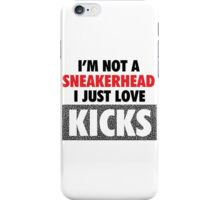 I'm not a Sneakerhead I just Love Kicks- Cement iPhone Case/Skin