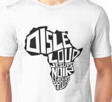 SAY IT LOUD: Afrique Unisex T-Shirt