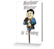 IT'S COMING... Greeting Card