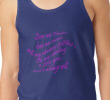 Love me tender... Tank Top