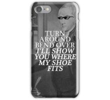 sassy ham wants none of your shit, jefferson iPhone Case/Skin