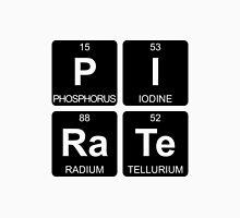 P I Ra Te - Pirate - Periodic Table - Chemistry Unisex T-Shirt