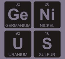 Ge Ni U S - Genius - Periodic Table - Chemistry Kids Tee