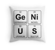 Ge Ni U S - Genius - Periodic Table - Chemistry Throw Pillow