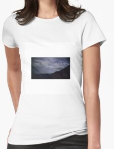 """""""the truth is out there"""" - the x-files  Womens Fitted T-Shirt"""