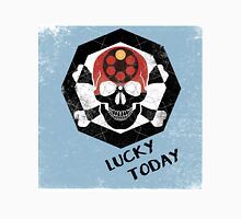 lucky today Unisex T-Shirt