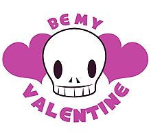 Be my VALENTINE with a skull Photographic Print