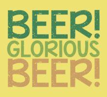BEER GLORIOUS BEER! Kids Tee
