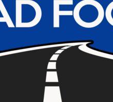 Props Road Fools Sticker