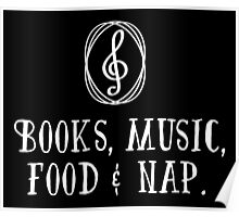 Books, music, food & nap!  Poster