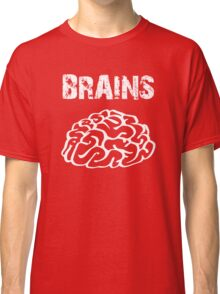 BRAINS by Zombie Ghetto Classic T-Shirt