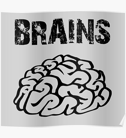 BRAINS by Zombie Ghetto Poster