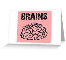 BRAINS by Zombie Ghetto Greeting Card