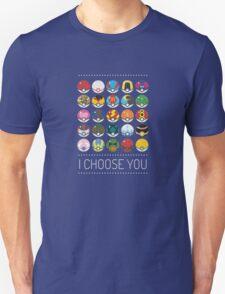 I Choose You Unisex T-Shirt