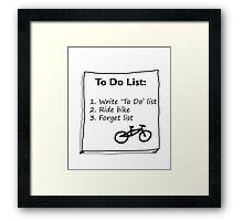 Cycling 'To Do' List :) Framed Print