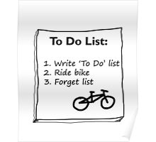 Cycling 'To Do' List :) Poster