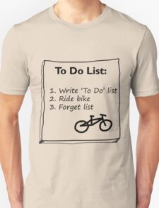 Cycling 'To Do' List :) T-Shirt