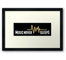 Music never sleeps!  Framed Print