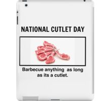National Cutlet Day is an Institution iPad Case/Skin