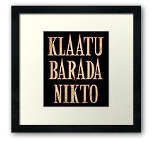 Ash vs Evil Dead - Klaatu Barada Nikto Framed Print