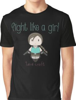 Fight Like a Girl - Tomb Girl Graphic T-Shirt