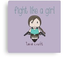 Fight Like a Girl - Tomb Girl Canvas Print